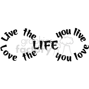 infinity symbol vector love the life you live