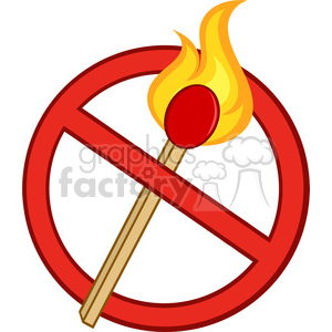 Royalty Free RF Clipart Illustration Stop Fire Sign With Burning Match Stick