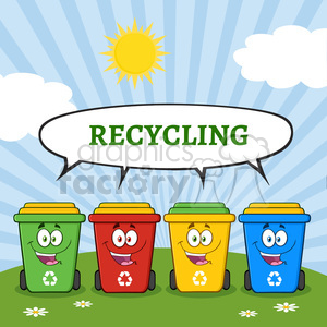 four color recycle bins cartoon character on a sunny hill with speech bubble and text recycling vector illustration isolated on white background clipart. Commercial use image # 398925