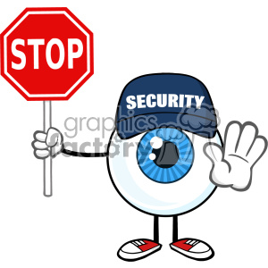Blue Eyeball Guy Cartoon Mascot Character Security Guard Gesturing And Holding A Stop Sign Vector