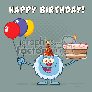 Happy Little Yeti Cartoon Mascot Character Wearing A Party Hat And Holding Balloons And A Birthday Cake Vector Greeting Card clipart. Commercial use image # 402977