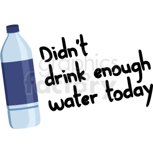 did not drink enough water digital planner sticker clipart. Royalty-free image # 409361