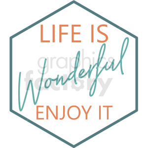 life is wonderful typography vector art clipart. Commercial use image # 409375
