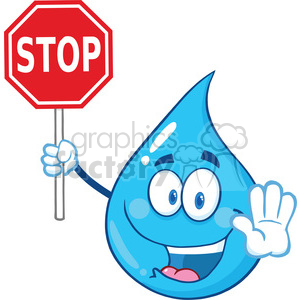 Royalty Free RF Clipart Illustration Water Drop Cartoon Mascot Character Holding A Stop Sign clipart. Royalty-free image # 395828