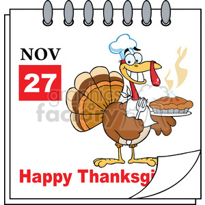 Royalty Free RF Clipart Illustration Cartoon Calendar Page Turkey Chef With Pie And Happy Thanksgiving Greeting clipart. Commercial use image # 396942