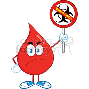 Royalty Free RF Clipart Illustration Angry Red Blood Drop Character Holding A Stop Ebola Sign With Bio Hazard Symbol And Text clipart. Commercial use image # 396965