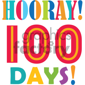 hooray 100 days of school vector art clipart. Commercial use image # 404030