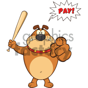 Angry Brown Bulldog Cartoon Mascot Character Holding A Bat And Pointing With Speech Bubble And Text Pay clipart. Commercial use image # 404251