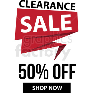 50 percent off clearance sale shop now banner with no border icon vector clipart clipart. Royalty-free image # 412677