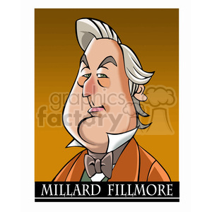 celebrity famous cartoon editorial-only people funny caricature millard+fillmore president 13th