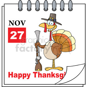 Royalty Free RF Clipart Illustration Cartoon Calendar Page Turkey With Pilgrim Hat and Musket And Happy Thanksgiving Greeting clipart. Royalty-free image # 396962