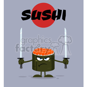 illustration angry sushi roll cartoon mascot character ready to fight with two katana swords vector illustration flat style poster with background clipart. Commercial use image # 399511