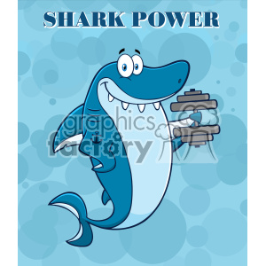 Smiling Blue Shark Cartoon Training With Dumbbell Vector Vector With Blue Water Background And Text Shark Power clipart. Royalty-free image # 402815