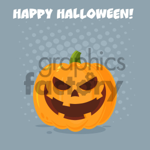 Grinning Evil Halloween Pumpkin Cartoon Emoji Face Character With Expression Vector Illustration Flat Design Style With Background And Text Happy Halloween clipart. Commercial use image # 403955