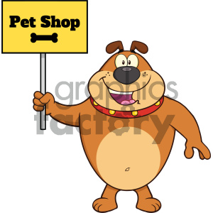 Royalty Free RF Clipart Illustration Happy Brown Bulldog Cartoon Mascot Character Holding A Sign With Text Pet Shop Vector Illustration Isolated On White Background clipart. Royalty-free image # 404230