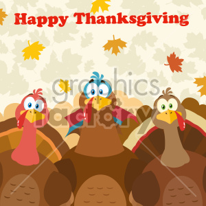 Thanksgiving Turkeys Cartoon Mascot Characters Vector Illustration Flat Design Over Background With Autumn Leaves And Text Happy Thanksgiving clipart. Royalty-free image # 406951