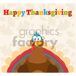 Thanksgiving Text Over A Turkey Bird Cartoon Mascot Character Vector Illustration Flat Design Over Background With Autumn Leaves And Text Happy Thanksgiving_1 clipart. Royalty-free image # 406971
