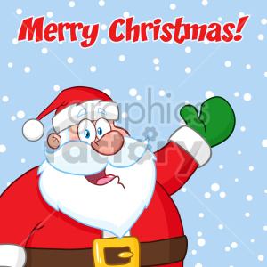 Happy Santa Claus Cartoon Mascot Character Waving Vector Illustration Over Winter Background With Text Merry Christmas