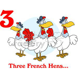 On the 3rd day of Christmas my true love gave to me Three French Hens clipart. Royalty-free image # 377886