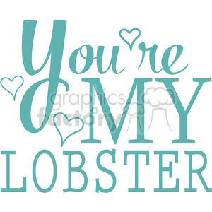 youre my lobster vector word art clipart. Commercial use image # 394835