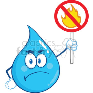 Angry Water Drop Character Holding Up A Fire Stop Sign clipart. Royalty-free image # 395936