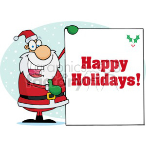 Santa showing a sign with holly and text happy holidays! clipart. Royalty-free image # 377828