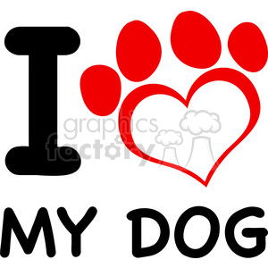Illustration I Love My Dog Text With Red Heart Paw Print clipart. Commercial use image # 395485