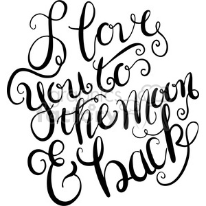 i love you to the moon and back typography calligraphy clipart. Commercial use image # 398183