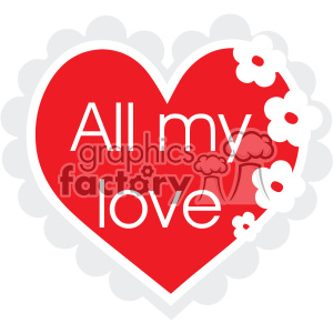 all my love heart svg cut files vector valentines die cuts clip art clipart. Royalty-free image # 402309