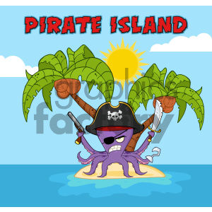 Royalty Free RF Clipart Illustration Angry Pirate Octopus Cartoon Mascot Character With A Sword Gun And Hook On A Tropical Island Vector Illustration With Background And Text Pirate Island clipart. Royalty-free image # 404248