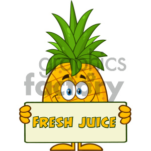 Smiling Pineapple Fruit With Green Leafs Cartoon Mascot Character Holding A Banner With Text Fresh Juice clipart. Commercial use image # 404318