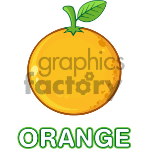 Royalty Free RF Clipart Illustration Orange Fresh Fruit With Green Leaf Cartoon Drawing Vector Illustration Isolated On White Background With Text Orange