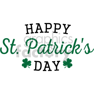 happy st patricks day with two shamrocks clipart. Commercial use image # 407752