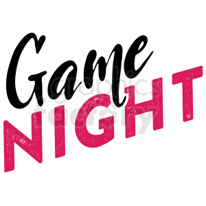 game night typography vector art clipart. Commercial use image # 409383