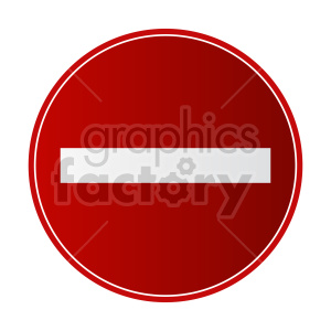 no entry street sign gradient vector graphic clipart. Commercial use image # 415452