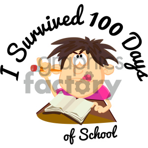 school education 100+days+of+school 100 I+survived student
