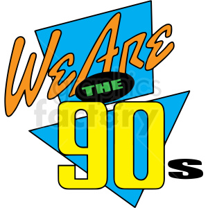 we are the 90s text clipart. Royalty-free image # 412912