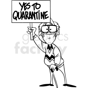 black and white yes to quarantined protestor vector clipart clipart. Commercial use image # 413082