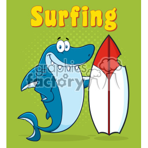 Clipart Smiling Blue Shark Cartoon With Surfboard Vector With Green Halftone Background And Text Surfing