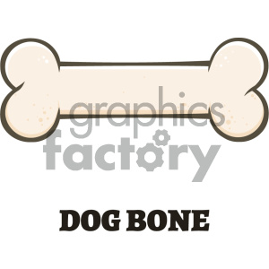 Royalty Free RF Clipart Illustration Dog Bone Cartoon Drawing Vector Illustration Isolated On White Background And Text Dog Bone