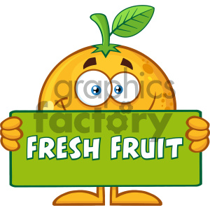 Royalty Free RF Clipart Illustration Smiling Orange Fruit Cartoon Mascot Character Holding A Banner With Text Fresh Fruit Vector Illustration Isolated On White Background clipart. Royalty-free image # 404285