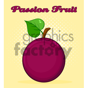 Royalty Free RF Clipart Illustration Passion Fruit With Heart Leaf Cartoon Drawing Simple Design Vector Illustration With Halftone Background And Text clipart. Commercial use image # 404461