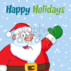 Happy Santa Claus Cartoon Mascot Character Waving Vector Illustration Over Winter Background With Text Happy Holiday clipart. Royalty-free image # 407271