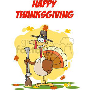 Happy-Thanksgiving-Greeting-With-Turkey-With-Pilgrim-Hat-and-Musket clipart. Royalty-free image # 381437