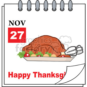 Royalty Free RF Clipart Illustration Cartoon Calendar Page With Roasted Turkey And Happy Thanksgiving Greeting clipart. Royalty-free image # 396963