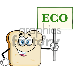Smiling Bread Slice Cartoon Mascot Character Holding A Sign With Text Eco Vector Illustration Isolated On White Background clipart. Royalty-free image # 404648