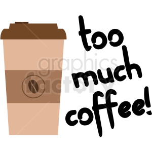 too much coffee digital planner sticker clipart. Royalty-free image # 409356