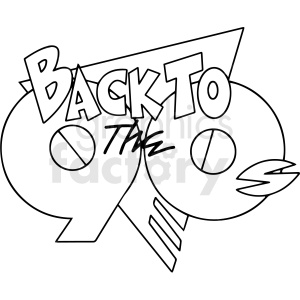 back to the 90s black and white text clipart. Commercial use image # 412910