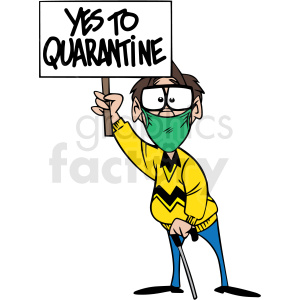 yes to quarantined protestor vector clipart clipart. Commercial use image # 413052