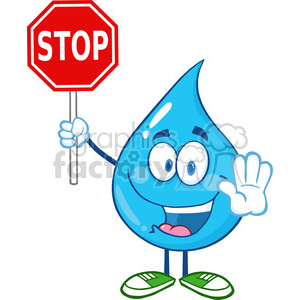6217 Royalty Free Clip Art Water Drop Cartoon Mascot Character Holding A Stop Sign clipart. Royalty-free image # 389301